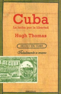 Book Cover, Cuba: The Pursuit of Freedom by Hugh Thomas